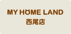 MY HOME LAND西尾店